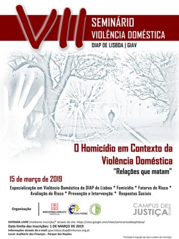 """VII Seminário de Violência Doméstica: """"Homicídio em contexto da Violência Doméstica: Relações que matam"""""""